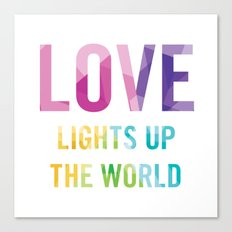 Love Lights Up The World Quote Canvas Print