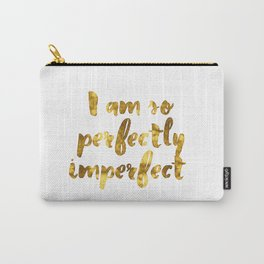 Perfectly Imperfect Carry-All Pouch