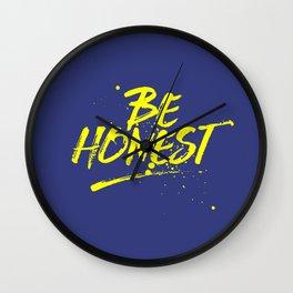 Be honest Wall Clock