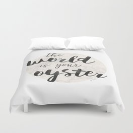 World is Your Oyster Duvet Cover