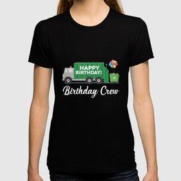 Birthday Crew Garbage Truck Disposal Dumpster T-shirt