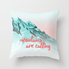 Mountains Are Calling Typography Design Throw Pillow