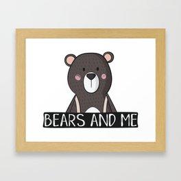 Bears And Me Framed Art Print