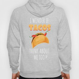 Perfect Shirt For Tacos Lover. Tee Ideas Hoody