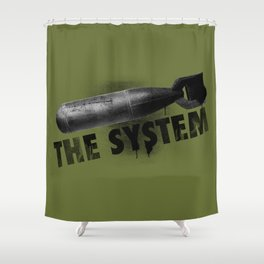 Bomb the System Shower Curtain