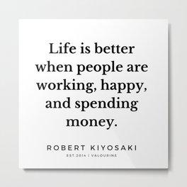 18    |  Robert Kiyosaki Quotes | 190824 Metal Print