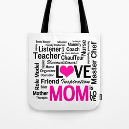 Amazing Do-it-All Mom Tote Bag