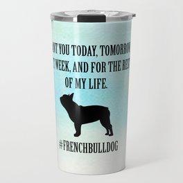 #FRENCHBULLDOG Travel Mug