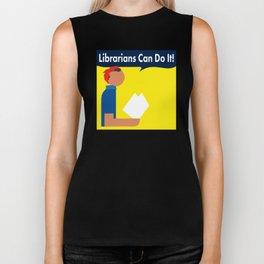 Librarians Can Do It! Biker Tank