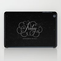 friday iPad Cases featuring Friday. by The Sidekick