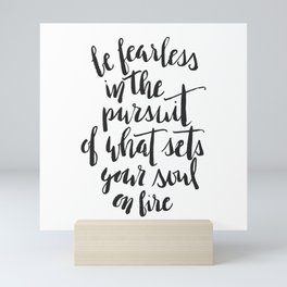 Inspirational Quote Be Fearless in White Mini Art Print