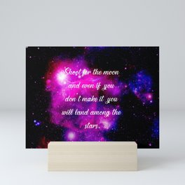 Shoot for the moon motivational quote Mini Art Print
