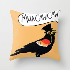 MuaCawCaw Throw Pillow