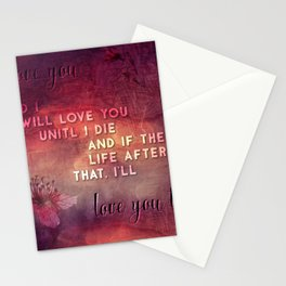 I'll love you Stationery Cards
