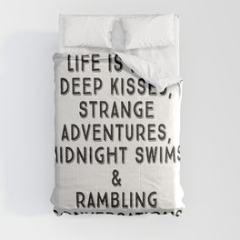 Life Is For Deep Kisses, Black and White Palette Comforters