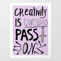 Creativity is Contagious pass it on by vasarenar