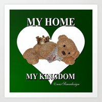 My Home, My Kingdom - Green Art Print