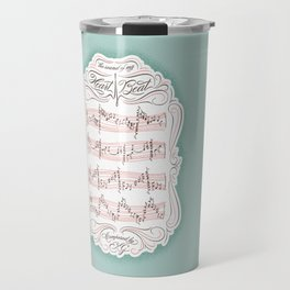 The Sound of My Heart Beat Travel Mug