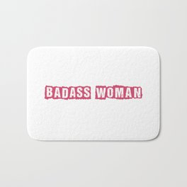 Badass Woman Bath Mat