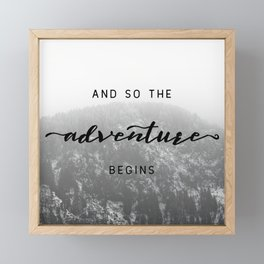 And So The Adventure Begins - Snowy Mountain Framed Mini Art Print