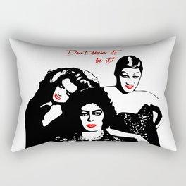 The Rocky Horror Picture Show   Don't dream it, be it!   Pop Art Rectangular Pillow