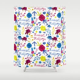 Bright Feminist Killjoy Print Shower Curtain