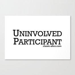 Uninvolved Participant Canvas Print