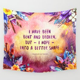 I have been bent and broken Wall Tapestry
