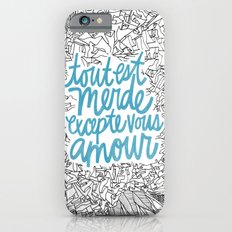 Excepte Vous Amour iPhone 6s Slim Case