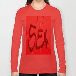 SEX (it's just a word)  Long Sleeve T-shirt