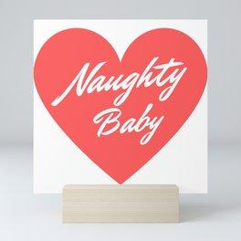 Naughty Baby Mini Art Print