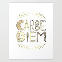 Carbe Diem Art Print