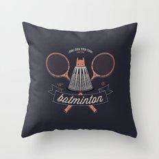 Nah Nah Batminton Throw Pillow