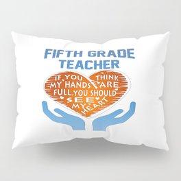 5th Grade Teacher Pillow Sham