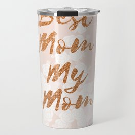 Best Mom My Mom on Thursday Travel Mug