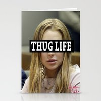 "lindsay lohan Stationery Cards featuring Lindsay Lohan ""Thug Life"" **Signed** by ActuallyHappy"