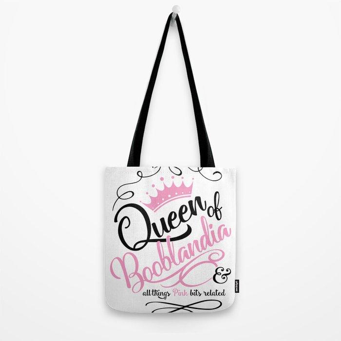 Naughty Queen of Booblandia Tote Bag