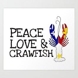 Peace, Love & Crawfish Art Print