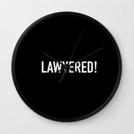 Lawyered Wall Clock
