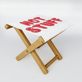 So Hot Stuff Folding Stool