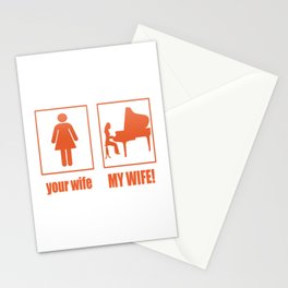 PIANIST - MY WIFE Stationery Cards
