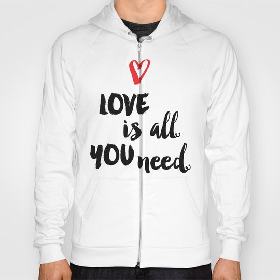 Love is all you need script Hoody