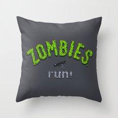 ZOMBIES, run! Throw Pillow