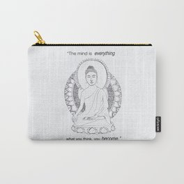 The Mind is Everything Carry-All Pouch