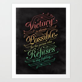 Victory is Possible - a colorful typographic quote by Napoleon Hill about victory and perseverance Art Print