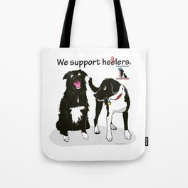 We Support Healers Tote Bag