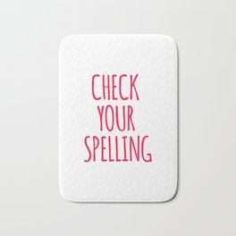 Check Your Spelling Design Bath Mat