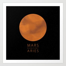 Aries - Ruling Planet Mars Art Print