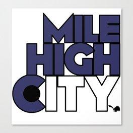 Mile High City - R Canvas Print