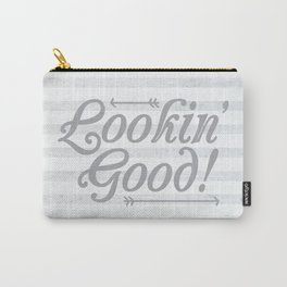 Lookin' Good! Carry-All Pouch